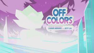 Steven Universe – T5E03 – Off Colors