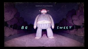 Adventure Time – T6E39 – Be Sweet