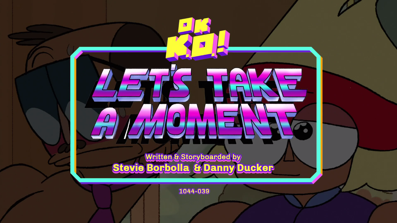 OK K.O.! Let's Be Heroes – T1E40 – Let's Take A Moment [Sub. Español]