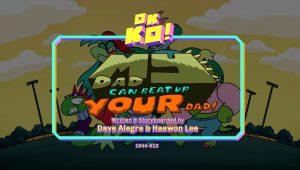 OK K.O.! Let's Be Heroes – T1E10 – My dad can beat up your dad [Sub. Español]