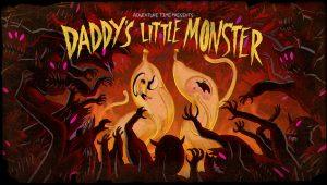Adventure Time – T4E06 – Daddy's Little Monster [Sub. Español]