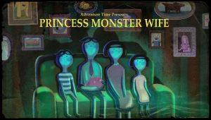 Adventure Time – T4E09 – Princess Monster Wife [Sub. Español]