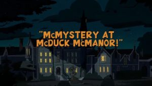 Ducktales – T1E013 – McMystery at McDuck McManor! [Sub. Español]